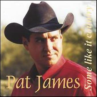 Pat James - Some Like It Country [CD] USA import