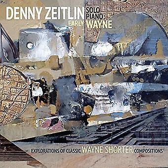 Denny Zeitlin - tidlig Wayne-udforskning af tidlige Clas [CD] USA import