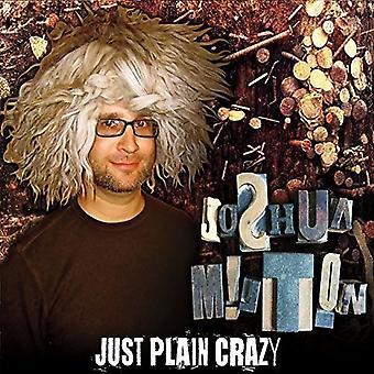 Joshua Milton - Just Plain Crazy [CD] USA import