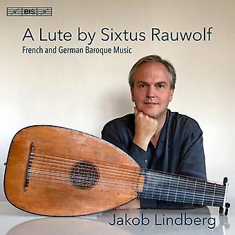 Kellner / Lindberg - Lute by Sixtus Rauwolf / French & German Baroque [SACD] USA import