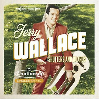 Shutters And Boards - The Challenge Singles 1957-1962 by Jerry Wallace