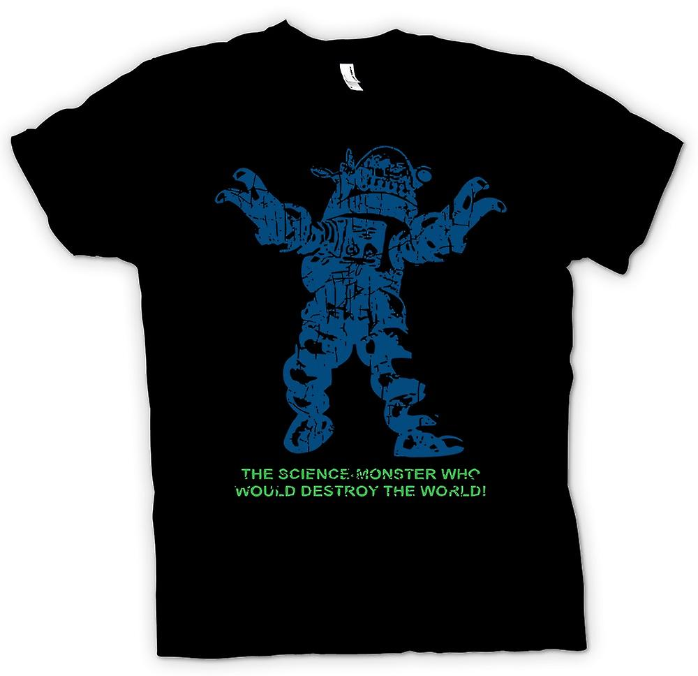 Womens T-shirt - Science Monster Destroy World - Sci Fi