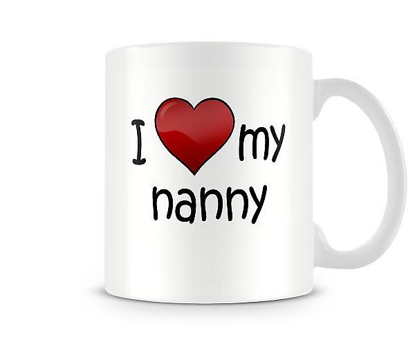 Jeg elsker min Nanny trykte krus