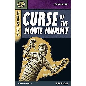 Rapid Stage 9 Set B Movie Madness Curse of the Movie Mummy by Dee Reid & Lou Kuenzler
