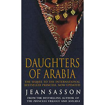 Daughters of Arabia - Princess 2 by Jean Sasson - 9780553816938 Book