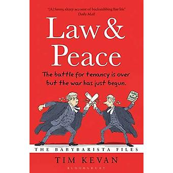 Law and Peace - The BabyBarista Files by Tim Kevan - 9781408821756 Book