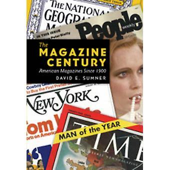 The Magazine Century - American Magazines Since 1900 (1st New edition)