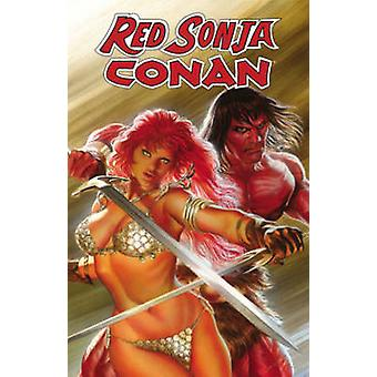 Red Sonja / Conan - The Blood of a God by Victor Gischler - Roberto Ca