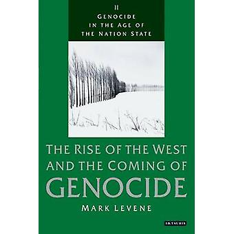 Genocide in the Age of the Nation State - v. 2 - The Rise of the West a