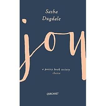 La joie par Sasha Dugdale - livre 9781784105037