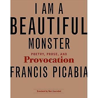 Jeg er en vakker Monster: poesi, prosa og provokasjon