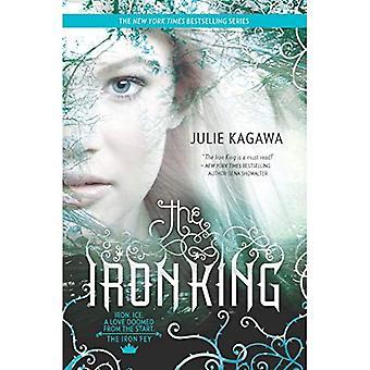 The Iron King (Iron Fey - Trilogy)