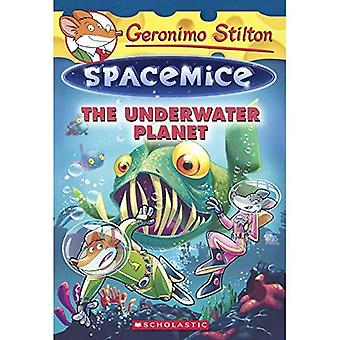 The Underwater Planet (Geronimo Stilton: Spacemice)