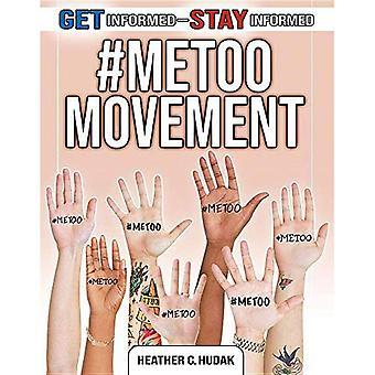 #MeToo movimiento (Get informado-Mantente informado)