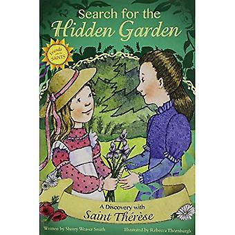 Search for the Hidden Garden: A Discovery with Saint Thaeraese