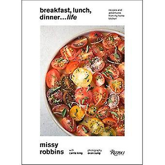 Breakfast, Lunch, Dinner... Life!