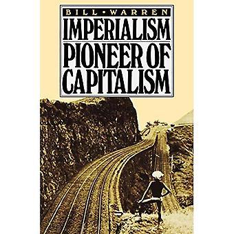 Imperialism, pioneer of capitalism
