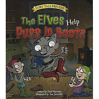 The Elves Help Puss in Boots (Read and Learn: Fairy Tale Mix-Ups)
