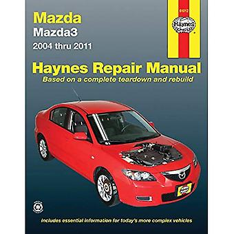 Haynes Mazda3 Automotive Repair Manual: Models Covered: Mazda3 - 2004 Through 2011