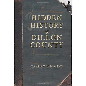Historia oculta del Condado de Dillon