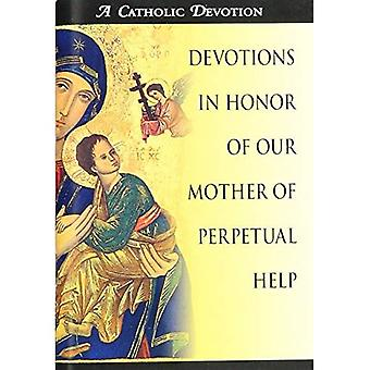 Devotions in Honor of Our Mother of Perpetual Help (Catholic Devotion)