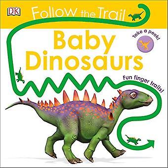 Suivre le sentier: bébé dinosaures (suivre le sentier) [cartonné]