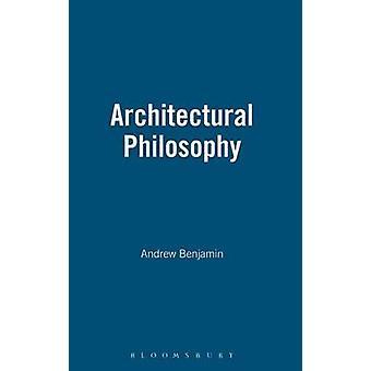 Architectural Philosophy by Benjamin & Andrew