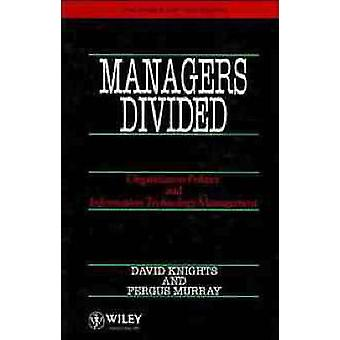 Managers Divided Organisation Politics and Information Technology Management by Knights & David