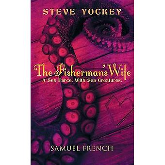 The Fishermans Wife by Yockey & Steve