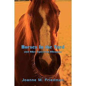 Heste i gården og andre Equestrian dilemmaer af Friedman & Joanne M.