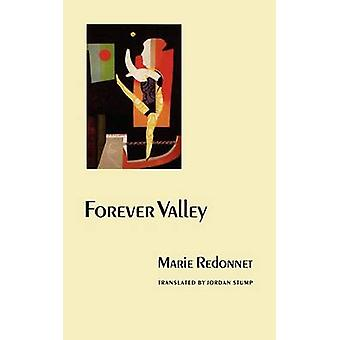 Forever Valley by Redonnet & Marie