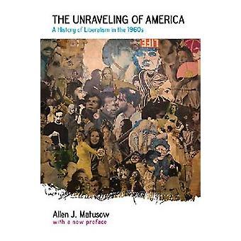 Il dipanarsi dell'America da Matusow & Allen J.