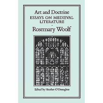 Kunst und Lehre Essays über Literatur des Mittelalters von Woolf & Rosmarin