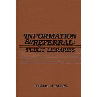 Information and Referral Public Libraries by Childers & Thomas
