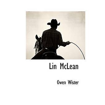 Lin McLean by Wister & Owen
