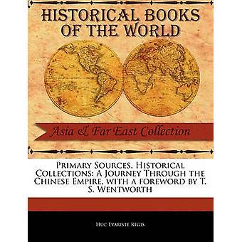 Eine Reise durch das chinesische Reich von R. Gis & Huc Evariste