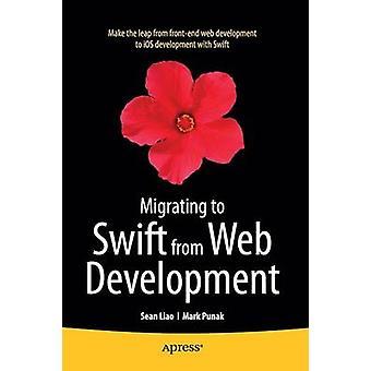 Migration zu Swift von Web-Entwicklung von Liao & Sean