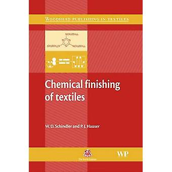 Chemical Finishing of Textiles by Schindler & W. D.