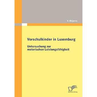 Vorschulkinder in Luxemburg by Majerus & V.
