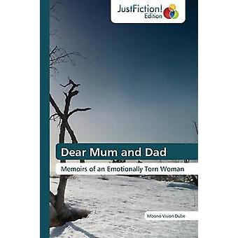 Dear Mum and Dad by Dube Mbono Vision