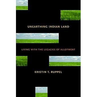 Dénicher des terres indiennes: Vivre avec l'héritage d'allotissement