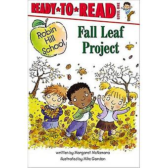 Fall Leaf Project by Margaret McNamara - Mike Gordon - 9781416915379