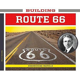 Building Route 66 by Kelly Doudna - 9781532111082 Book