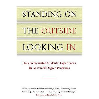 Standing on the Outside Looking in - Underrepresented Students' Experi