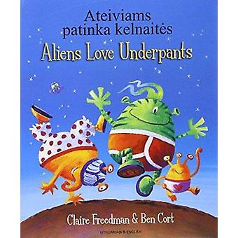 Aliens Love Underpants in Lithuanian & English by Claire Freedman - B
