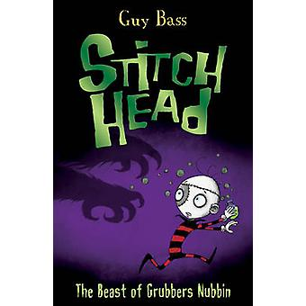 The Beast of Grubbers Nubbin by Guy Bass - Pete Williamson - 97818471