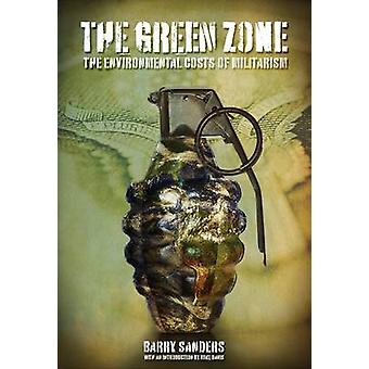 The Green Zone - The Environmental Cost of Militarism by Mike Davis -