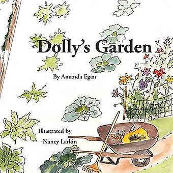 Dolly's Garden by Amanda Egan - Nancy Larkin - 9781937162092 Book