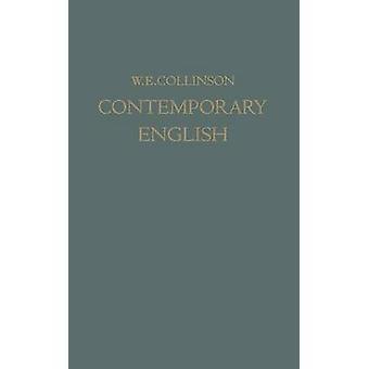 Contemporary English  A Personal Speech Record by Collinson & W. E.