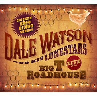 Live At The Big T Roadhouse Chicken S#!+ Bingo Sunday [VINYL] by Dale Watson